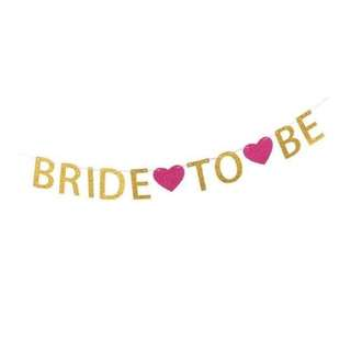Bride to Be Glittery Banner