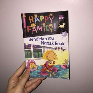HAPPY FAMILY 6: Sendirian itu Nggak Enak!
