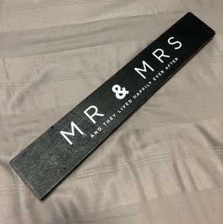 MR & MRS AND THEY LIVED HAPPILY EVER AFTER