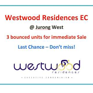 Jurong EC - Westwood Residences Bounced units for immediate sale!