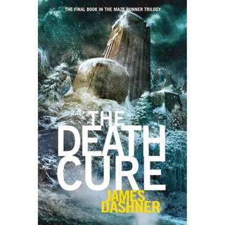 The Death Cure - The Maze Runner Series #3 (James Dashner)