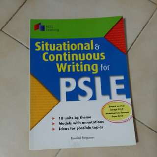 Situational & Continuous Writing for PSLE
