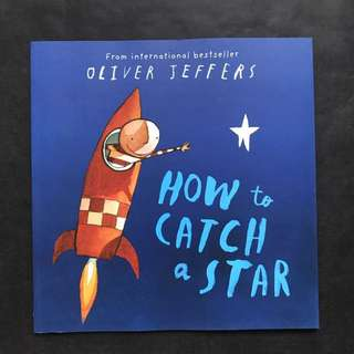💥NEW - Award Winning - How to Catch a Star - Oliver Jeffers - Story book