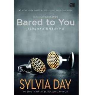 Ebook Crossfire #1 Terbuka Untukmu (Bared to You) - Sylvia Day