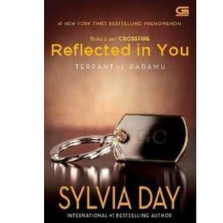 Ebook Crossfire #2 Terpantul Padamu (Reflected in You) - Sylvia Day