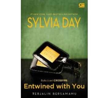 Ebook Crossfire #3 Terjalin Bersamamu (Entwined with You) - Sylvia Day