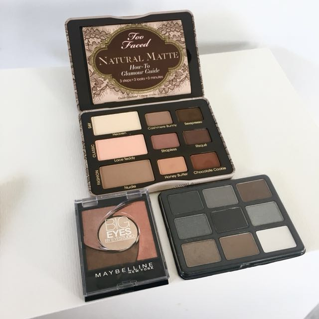 Eye shadow palettes ( Too Faced , NYX , Maybelline )