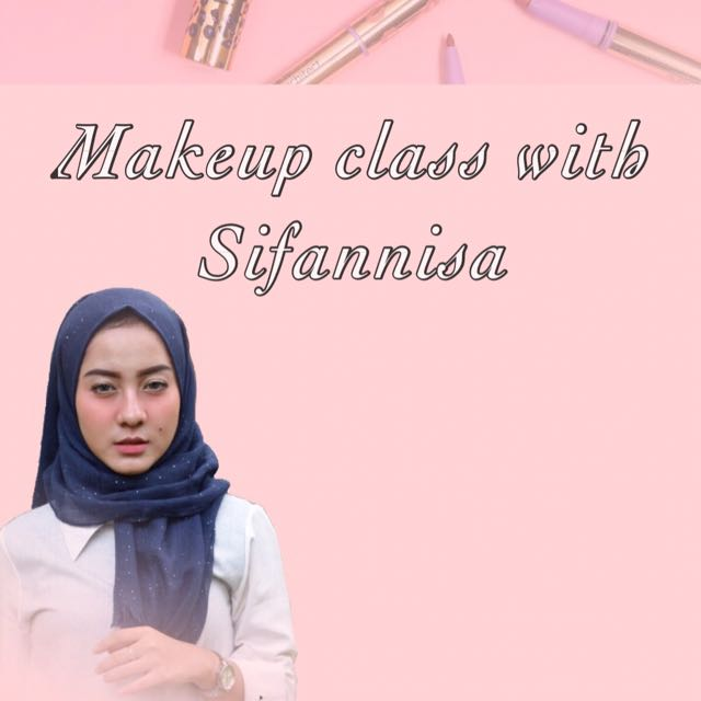 Makeup Class With Sifannisa