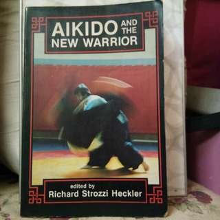 Akido and the new warrior