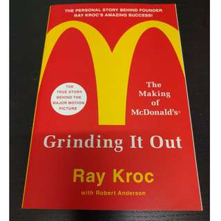 Grinding It Out : The Making of McDonald's - Ray Kroc [Trade Paperback]