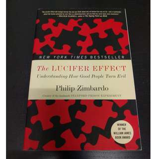 The Lucifer Effect : Understanding How Good People Turn Evil - Philip Zimbardo [Paperback]