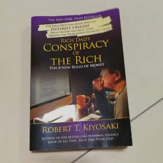 Rich Dad's Conspiracy of the Rich (by Robert T. Kiyosaki)