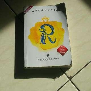 Novel R (raja,ratu Dan Rahasia