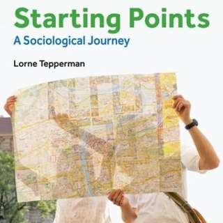 Starting Points and Reading Sociology - Lorne Tepperman