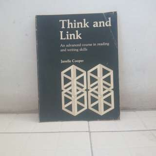Buku Think and link an advanced Course in reading and writing skills
