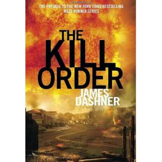 The Kill Order - The Maze Runner Prequel #1