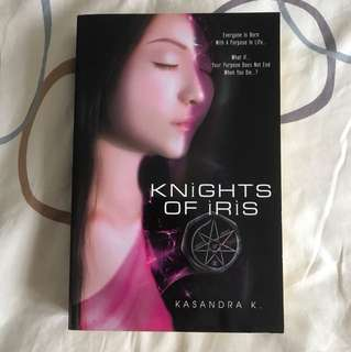 Knights of Iris by Kasandra K