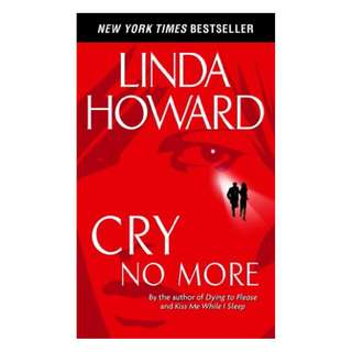 Cry No More (Howard, Linda) BY  Linda Howard