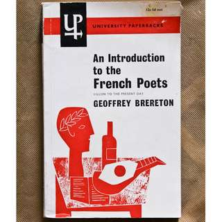 An Introduction to the French Poets: Villon to the Present Day by Geoffrey Brereton