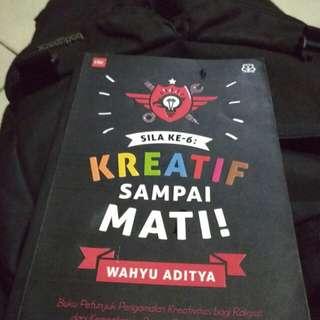 Kreatif Sampai Mati by Wahyu Aditya