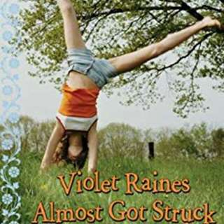 Violet Raines Almost Got Struck by Lightning  by Danette Haworth  Hardcover