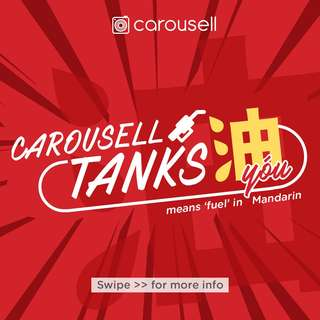 Carousell TANKS yóu油 (meaning fuel, in Mandarin)!