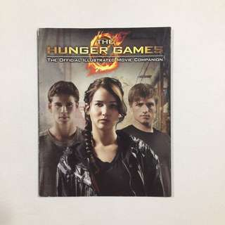 The Hunger Games The Official Illustrated Movie Companion by Kate Egan