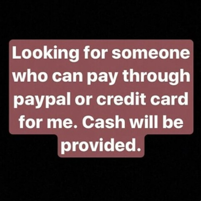 Looking for someone who can pay through PayPal