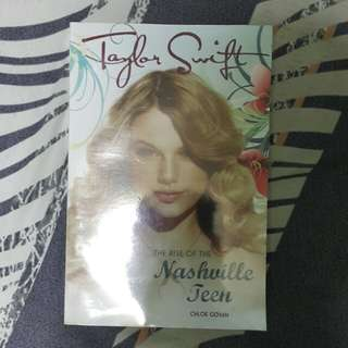 Taylor Swift The Rise of the Nashville Teen book