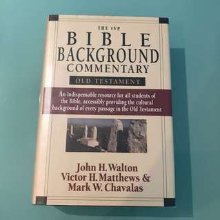 The IVP Bible Background Commentary (Old Testament) by Walton, Matthews & Chavalas