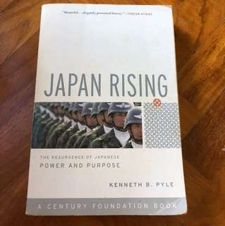 Japan Rising, Kenneth B Pyle