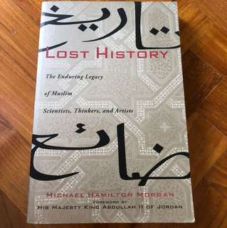 Lost History - The enduring legacy of Muslim Scientists, Thinkers and Artists