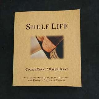 Shelf Life- George Grant and Karen Grant