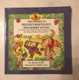 The Parable of Digger's Marvelous Moleberry Patch