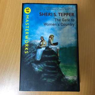 The Gate to Women's Country by Sheri S. Tepper