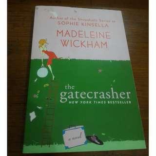 The Gatecrasher (Sophie Kinsella) by Madeleine Wickham