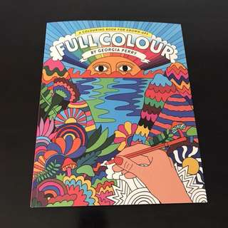 Full Colour Coloring book for grown ups by Georgia Perry