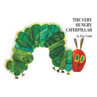 The Very Hungry Caterpillar (Rise and Shine) BY Eric Carle