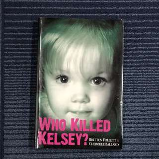 Who killed Kesley?