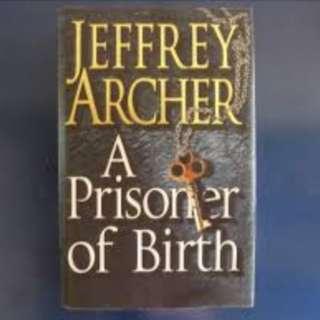 Prisoner of Birth by Jeffrey Archer