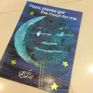 $6 papa please get the moon for me by Eric carle