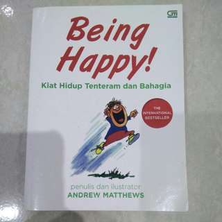 Being Happy ! By andrew m. (B.Indonesia)