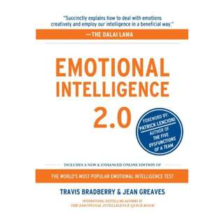 Emotional Intelligence 2.0 BY  Travis Bradberry  (Author),‎ Jean Greaves (Author),‎ Patrick Lencioni  (Foreword)