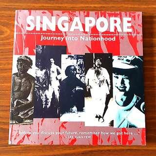 Singaore: Journey into Nationhood