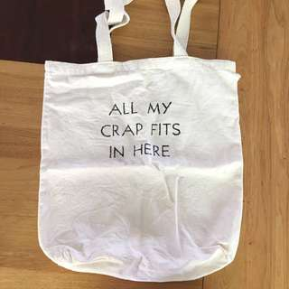 """All My Crap Fits in Here"" Canvas bag"