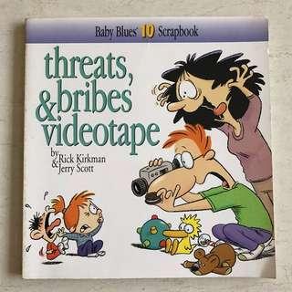 Baby Blues Threats, Bribes & Videotape