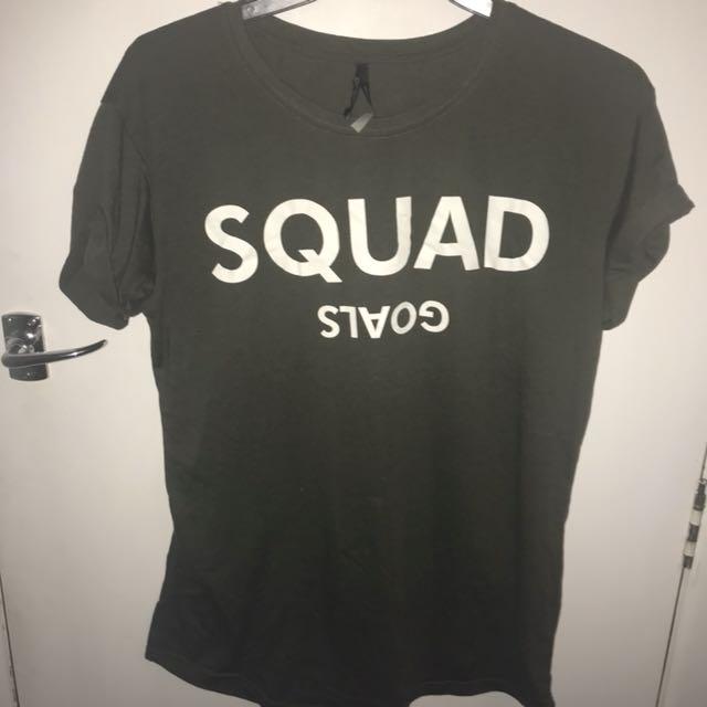 Squad goals shirt