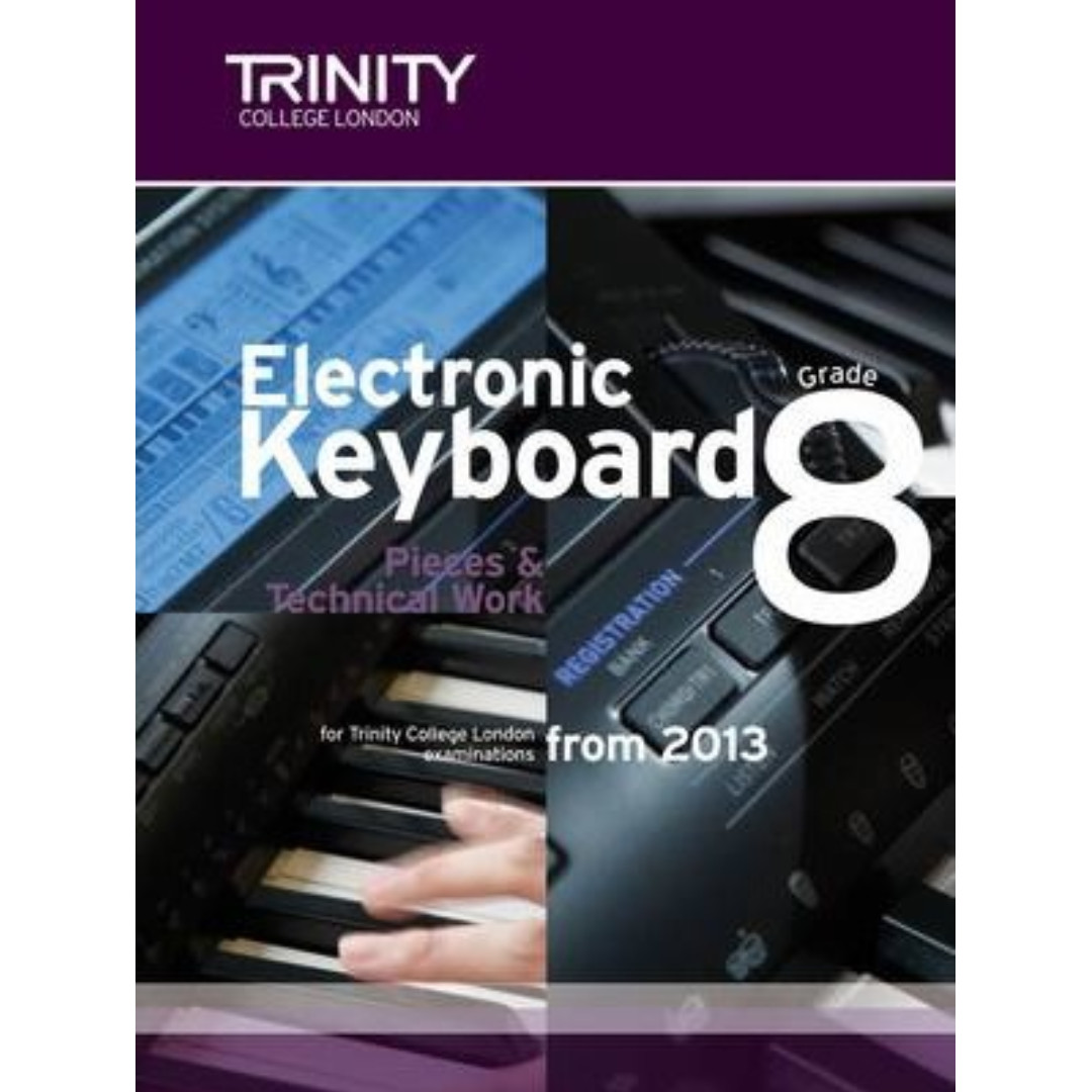 Trinity College London Electronic Keyboard Grade 8 Pieces & Technical Work (in stock)