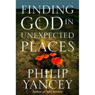 Finding God in Unexpected Places by Philip Yancey - Ebook