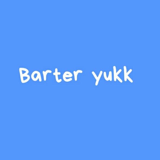 Barter yuuukkkk